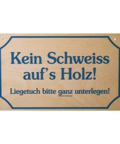 """Schild """"kein Schweiss...."""""""