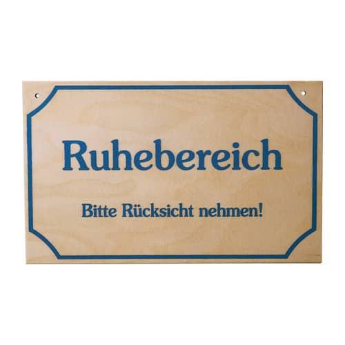 """Schild """"Ruhebereich"""""""