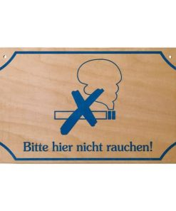 "Schild "".....nicht rauchen"""