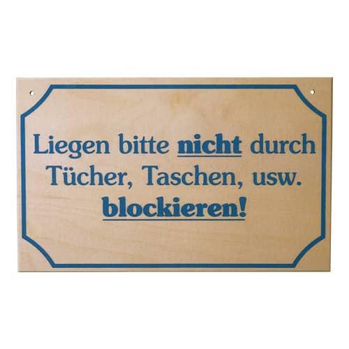 """Schild """"Liegen nicht......blockieren"""""""
