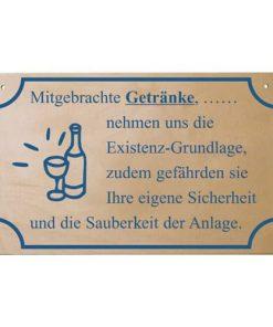 """Schild """"Mitgebrachte Getränke...."""""""